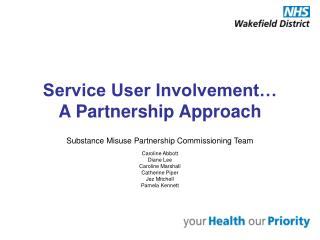 Service User Involvement… A Partnership Approach