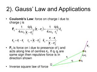 2). Gauss' Law and Applications