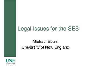 Legal Issues for the SES