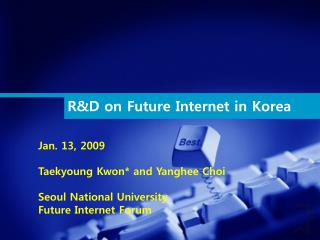 R&D on Future Internet in Korea