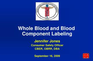 Whole Blood and Blood  Component Labeling