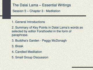 The Dalai Lama   Essential Writings Session 5   Chapter 3 - Meditation