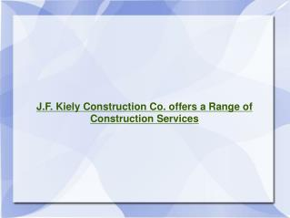 J. F. Kiely Construction