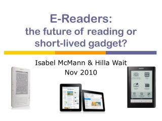 E-Readers: the future of reading or short-lived gadget?
