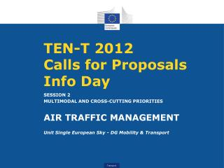 TEN-T 2012 Calls for Proposals Info Day