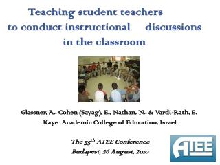 Teaching student teachers             to conduct instructional     discussions  in the classroom