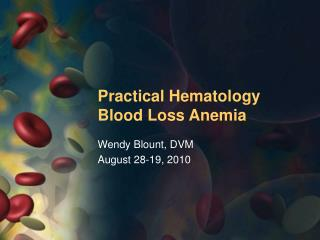 Practical Hematology Blood Loss Anemia