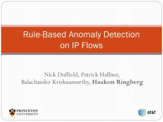 Rule-Based Anomaly Detection on IP Flows