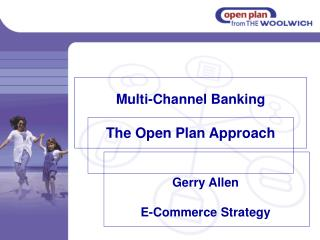 Multi-Channel Banking The Open Plan Approach