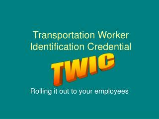 Transportation Worker Identification Credential
