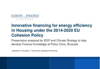 Innovative financing for energy efficiency in Housing under the 2014-2020 EU Cohesion Policy