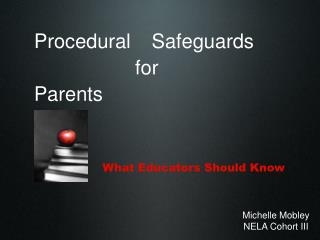 Procedural Safeguards  for  Parents