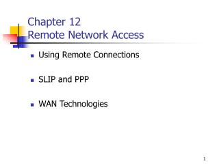 Chapter 12 Remote Network Access