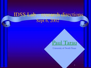 IDSS Lab – research directions Sept 6, 2002