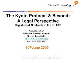 The Kyoto Protocol & Beyond: A Legal Perspective Registries & Contracts in the EU ETS