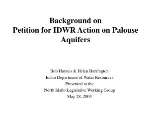 Background on  Petition for IDWR Action on Palouse Aquifers