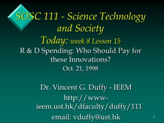 Dr. Vincent G. Duffy - IEEM www-ieemt.hk/dfaculty/duffy/111  email: vduffy@ust.hk