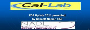 FDA Update 2011 presented  by Bennett Napier, CAE