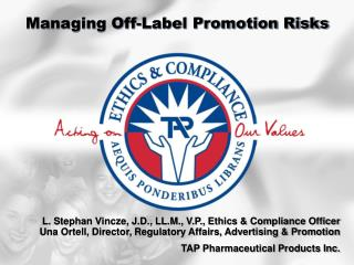Managing Off-Label Promotion Risks