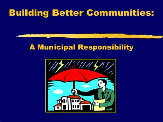 Building Better Communities: