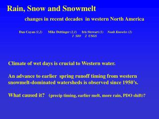 Rain, Snow and Snowmelt     changes in recent decades  in western North America