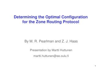 Determining the Optimal Configuration for the Zone Routing Protocol