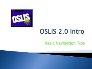 OSLIS 2.0 Intro