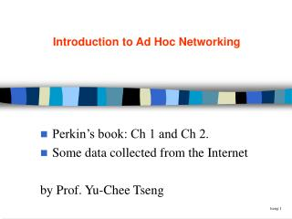 Introduction to Ad Hoc Networking