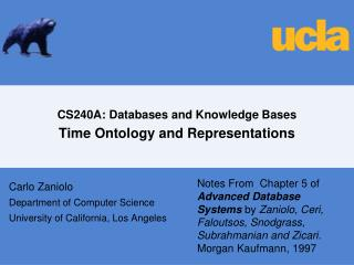CS240A: Databases and Knowledge Bases Time Ontology and Representations
