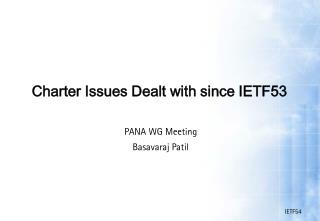 Charter Issues Dealt with since IETF53