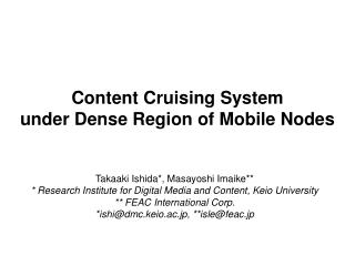 Content Cruising System  under Dense Region of Mobile Nodes