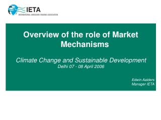 Overview of the role of Market Mechanisms  Climate Change and Sustainable Development