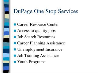 DuPage One Stop Services