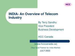 INDIA- An Overview of Telecom Industry