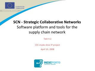 SCN - Strategic Collaborative Networks Software platform and tools for the supply chain network