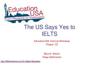 The US Says Yes to IELTS