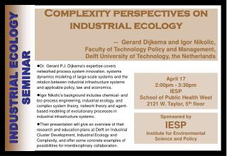 April 17 2:00pm - 3:30pm IESP School of Public Health West 2121 W. Taylor, 5 th  floor
