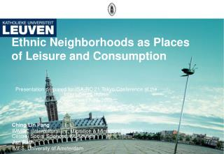 Ethnic Neighborhoods as Places of Leisure and Consumption