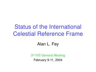 Status of the International Celestial Reference Frame
