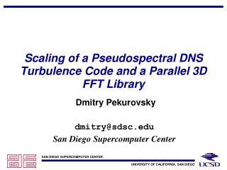 Scaling of a Pseudospectral DNS Turbulence Code and a Parallel 3D FFT Library
