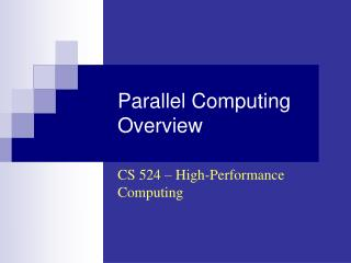 Parallel Computing Overview