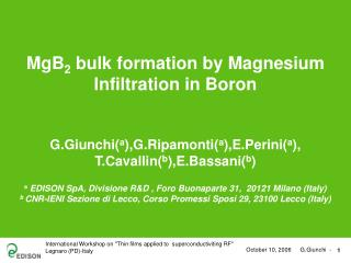 MgB 2  bulk formation by Magnesium Infiltration in Boron