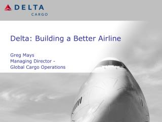 Delta: Building a Better Airline