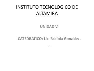 INSTITUTO TECNOLOGICO DE ALTAMIRA