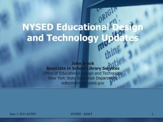 NYSED Educational Design and Technology Updates