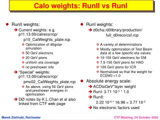 Calo weights: RunII vs RunI