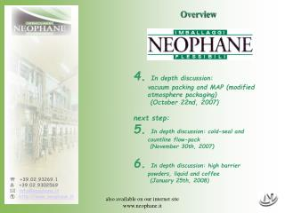 Also available on our internet site neophane.it