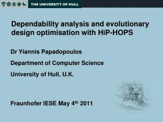 Dependability analysis and evolutionary design optimisation with HiP-HOPS