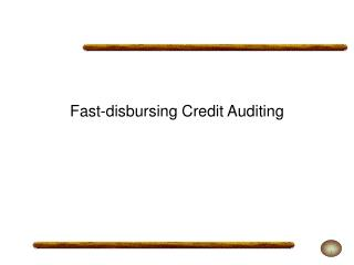 Fast-disbursing Credit Auditing