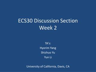 ECS30 Discussion Section Week 2